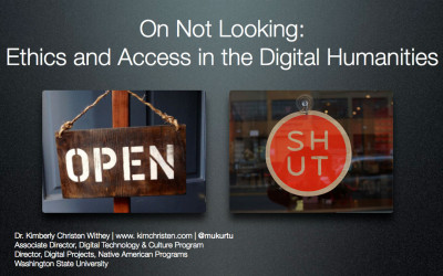 On Not Looking: Ethics and Access in the Digital Humanities